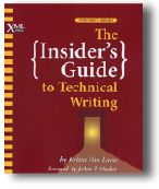The Insider's Guide to Technical Writing -- Review by Barbara Jungwirth